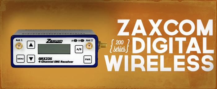 Introducing the Zaxcom 200 Series